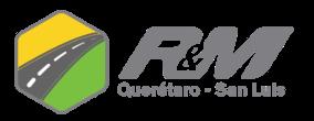 R&M Querétaro - San Luis S.A. de C.V.